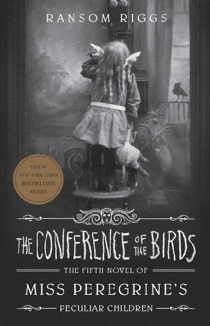 Miss Peregrine's Peculiar Children - The Conference of the Birds