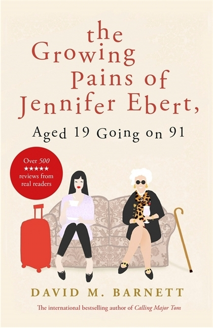 Cover The Growing Pains of Jennifer Ebert, Aged 19 Going on 91