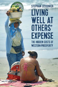 Cover Living Well at Others' Expense