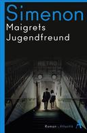 Maigrets Jugendfreund