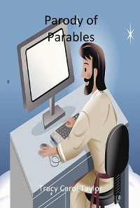 Parody of Parables
