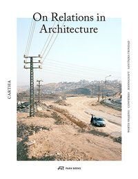 Cover Cartha – On Relations in Architecture