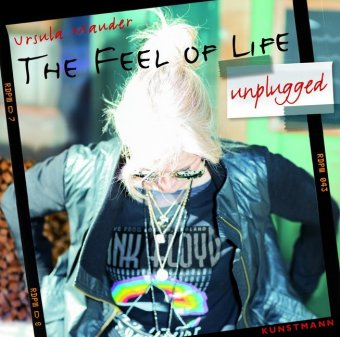 The Feel of Life unplugged (Musik CD)