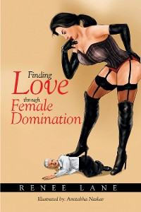 Cover Finding Love Through Female Domination