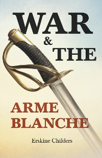 Cover War and the Arme Blanche