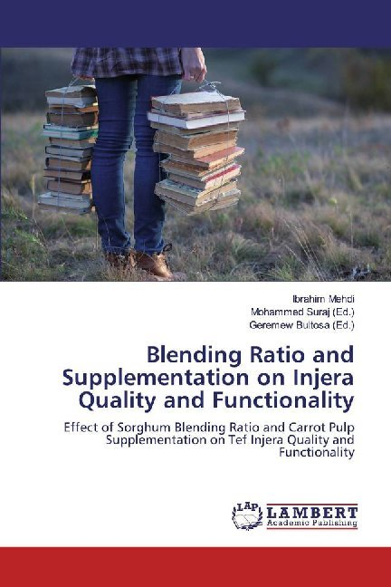 Cover Blending Ratio and Supplementation on Injera Quality and Functionality