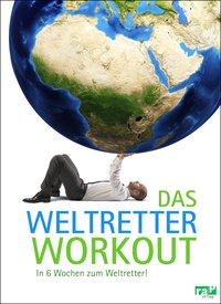 Cover Das Weltretter-Workout