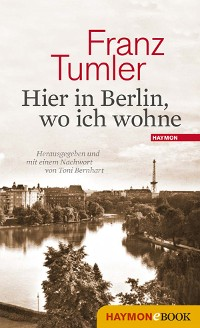 Cover Hier in Berlin, wo ich wohne