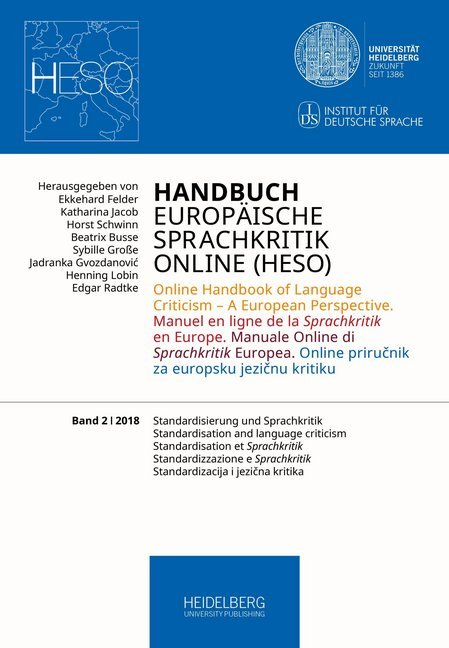Cover Handbuch Europäische Sprachkritik Online (HESO) / Standardisierung und Sprachkritik. Standardisation and language criticism. Standardisation et Sprachkritik. Standardizzazione e Sprachkritik. Standardizacija i jezična kritika