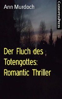 Cover Der Fluch des Totengottes: Romantic Thriller