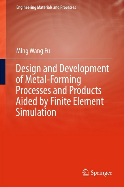 Cover Design and Development of Metal-Forming Processes and Products Aided by Finite Element Simulation