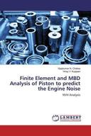 Finite Element and MBD Analysis of Piston to predict the Engine Noise