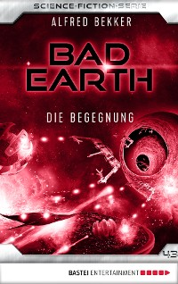 Bad Earth 43 - Science-Fiction-Serie