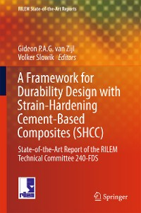 Cover A Framework for Durability Design with Strain-Hardening Cement-Based Composites (SHCC)