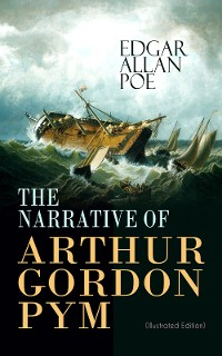 Cover THE NARRATIVE OF ARTHUR GORDON PYM (Illustrated Edition)