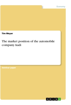 Cover The market position of the automobile company Audi