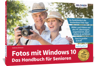 Fotos mit Windows 10 für Senioren