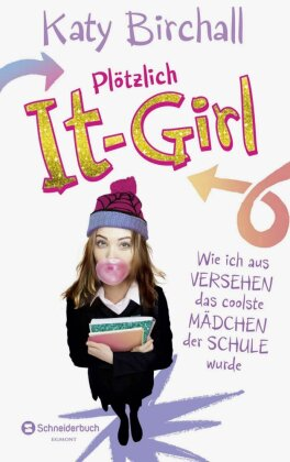 Plötzlich It-Girl