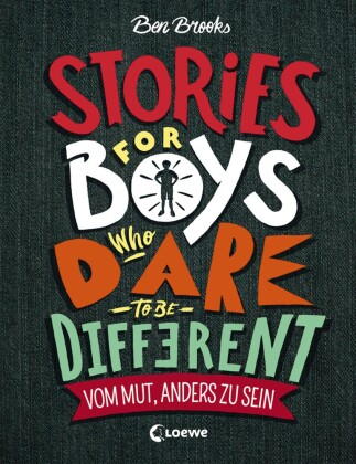 Cover Stories for Boys Who Dare to be Different - Vom Mut, anders zu sein