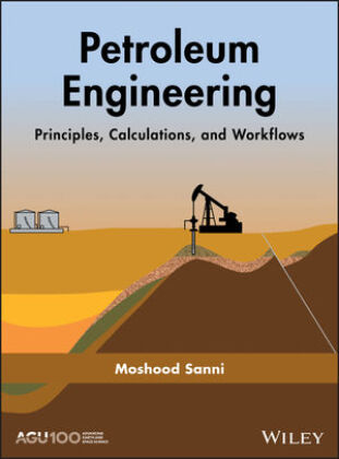 Cover Petroleum Engineering: Principles, Calculations, and Workflows