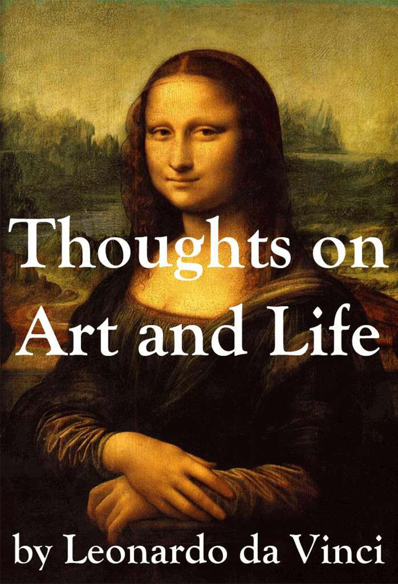 Cover Thoughts on Art and Life by Leonardo da Vinci