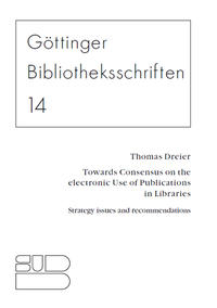Cover Towards consensus on the electronic use of publications in libraries