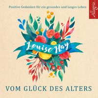 Cover Vom Glück des Alters, 5 Audio-CDs