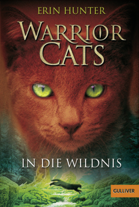 Cover Warrior Cats - In die Wildnis