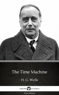 Cover Time Machine by H. G. Wells (Illustrated)
