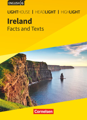 Band 6: 10. Schuljahr - Ireland: Facts and Texts
