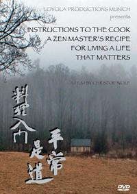 Cover Instructions to the Cook. A Zen Master's Recipe for Living a Life That Matters.