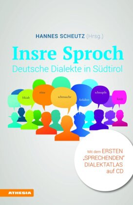 Insre Sproch - Deutsche Dialekte in Südtirol, m. Audio-CD