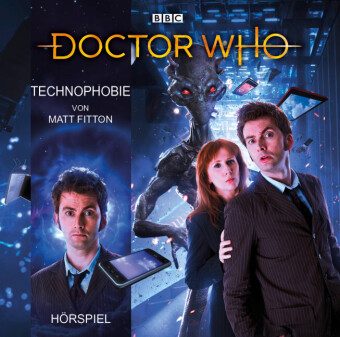 Doctor Who: Technophobie, 1 Audio-CD