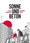 Sonne und Beton - Die Graphic Novel