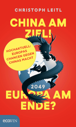 Cover China am Ziel! Europa am Ende?
