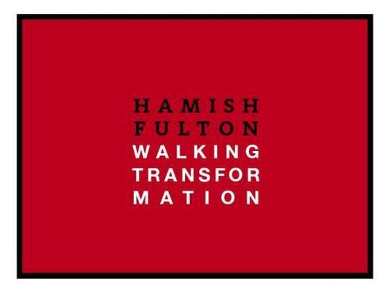 Cover Hamish Fulton: Walking Transformation