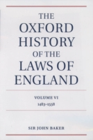 Cover Oxford History of the Laws of England Volume VI: 1483-1558