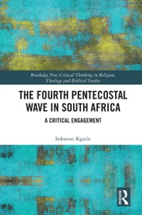 The Fourth Pentecostal Wave in South Africa