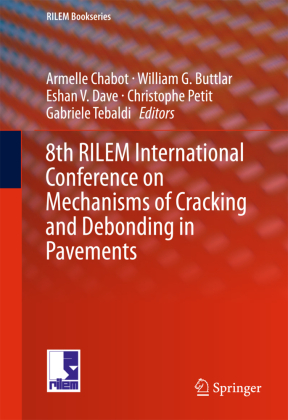 Cover 8th RILEM International Conference on Mechanisms of Cracking and Debonding in Pavements