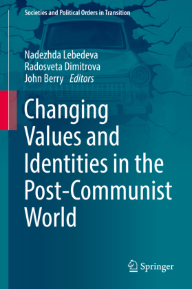 Changing Values and Identities in the Post-Communist World