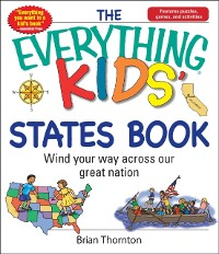Everything Kids' States Book