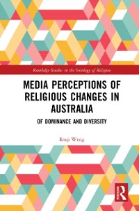 Media Perceptions and Religious Change in Australia