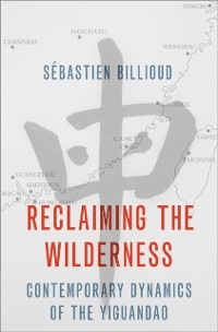 Reclaiming the Wilderness