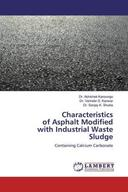 Characteristics of Asphalt Modifiedwith Industrial Waste Sludge
