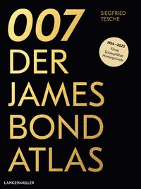 Cover 007. Der James Bond Atlas