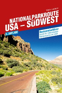 Nationalparkroute USA - Südwest
