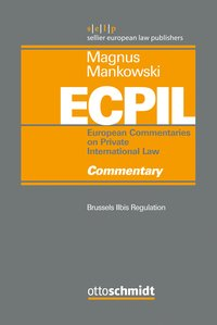 Cover European Commentaries on Private International Law (ECPIL), Vol. I-IV / Brussels IIbis - Commentary