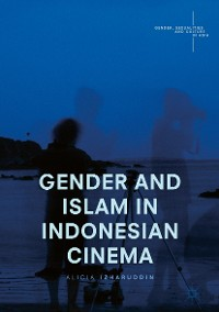 Gender and Islam in Indonesian Cinema