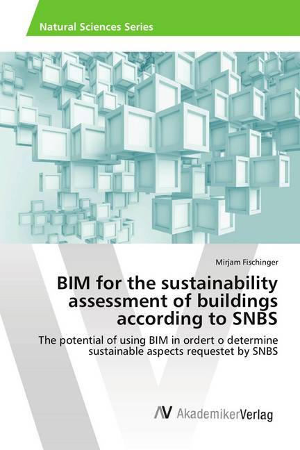 Cover BIM for the sustainability assessment of buildings according to SNBS