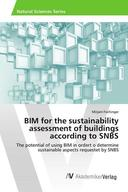 BIM for the sustainability assessment of buildings according to SNBS